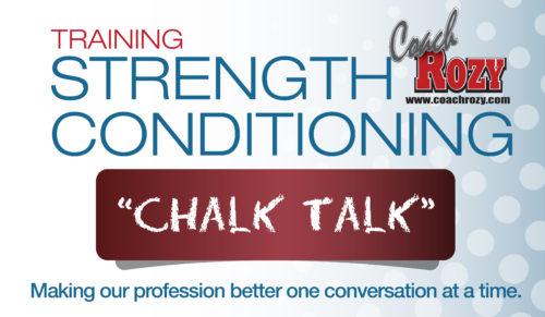 Coach Rozy S&C CHALK TALK – with Kenny Mauer & Mary Schrad