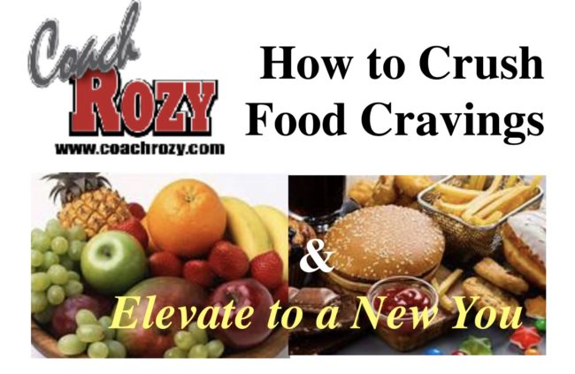 How to Crush Food Cravings & Elevate to a New You